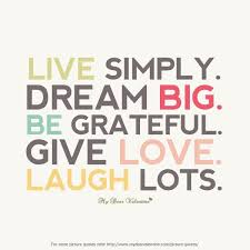 Inspirational Quotes On Dreaming Big Best of Live Simply Dream Big