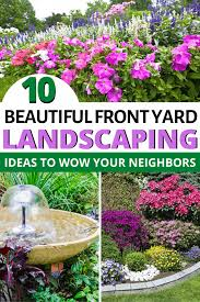 10 simply beautiful front yard