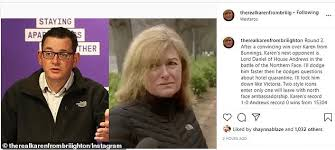 A petition calling for his resignation over his latest meme has received more. Karen From Brighton Challenges Daniel Andrews To A Fight After The Premier Called Her Out Express Digest