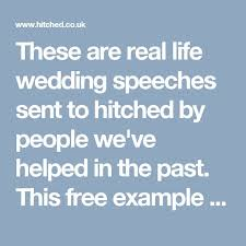 best wedding speech examples ideas wedding these are real life wedding speeches sent to hitched by people we ve helped in