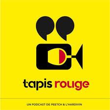 Tapis rouge,  le podcast qui donne soif de cinéma.