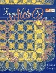 Frayed-Edge Fun 10 Cozy Quilts Evelyn Sloppy Book • Stitches Quilting & Frayed-Edge Fun 10 Cozy Quilts Evelyn Sloppy Book Adamdwight.com
