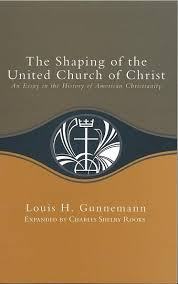 the shaping of the united church of christ an essay in the the shaping of the united church of christ an essay in the history of american christianity gunnemann