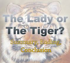 the lady or the tiger summary ending conclusion dot com the lady or the tiger