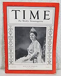 Time Magazine August 12, 1935 Queen Wilhelmina of the Netherlands: Henry R.  Luce (Editor): 0792713712669: Amazon.com: Books
