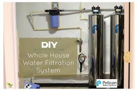 homemade water filter system. DIY Whole House Water Filtration System Installation - Scratch Mommy +  Pelican Homemade Water Filter System S