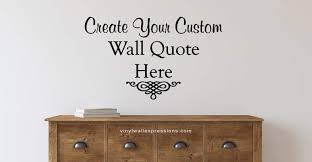 custom wall quotes and vinyl lettering