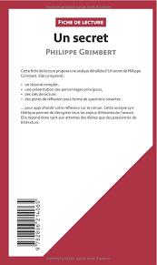 Un secret de Philippe Grimbert Fiche de lecture : Rsum Complet Et Analyse  Dtaille De L'oeuvre: Amazon.de: Pierre Weber, Lepetitlittraire.