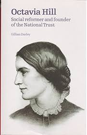 Octavia Hill: Social Reformer and Founder of the National Trust:  Amazon.co.uk: Darley, Gillian: 9781903427538: Books