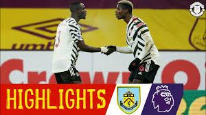 Burnley vs Manchester United 0-1   Extended Highlights