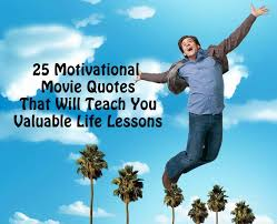 Motivational Movie Quotes Classy 48 Motivational Movie Quotes That Will Teach You Valuable Life