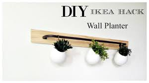 Wall Planters Ikea Ikea Hack Diy Wall Planter Youtube