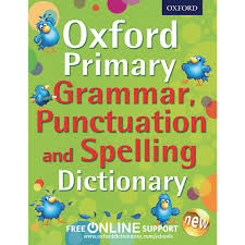 Grammar Punctuation Oxford Primary Grammar Punctuation And Spelling Dictionary Pack Of 5