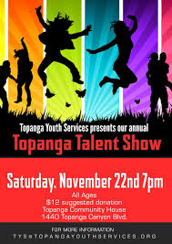 Talent Show Poster Designs Hurray The Talent Show This Weekend Topanga Community