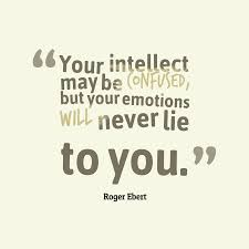 Roger Ebert Quote About Emotions