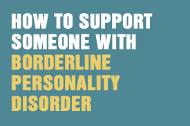 how to support someone with borderline