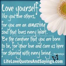 Quotes About Loving Yourself And Others Best of Quotes About Loving Yourself And Others QUOTES OF DAILY