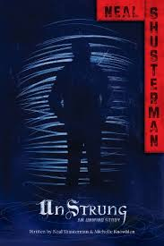 unstrung an unwind story unwind dystology by shusterman neal knowlden