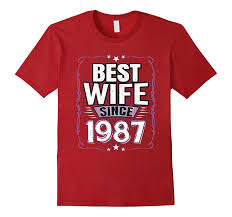 best wife since 1987 t shirt 30th wedding anniversary gift anz