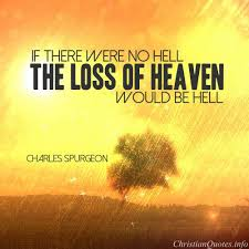 Charles Spurgeon Quote Heaven And Hell ChristianQuotes Magnificent Spurgeon Quotes