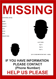 Missing Persons Posters Missing Person Poster Template 24 Images Download This Missing 17