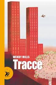 Tracce by Wendy Mills