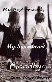 My Best Friend My Sweetheart GOODBYE Ji Meichan Delectable Goodbye Friendship