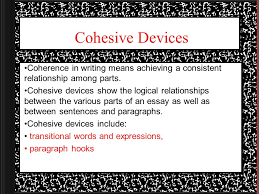 cohesive devices coherence in writing means achieving a consistent  1 cohesive