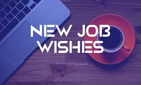 Congratulations Email For New Job Best Wishes For New Job Congratulations Messages For New Job