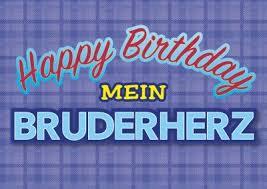 Happy Birthday Mein Bruderherz Postkarte Geschwister Alles Gute