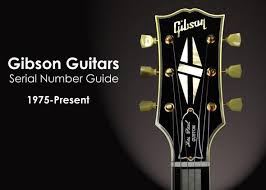 Ibanez Serial Number Chart Gibson And Epiphone Guitars Serial Number Guide The Music Zoo