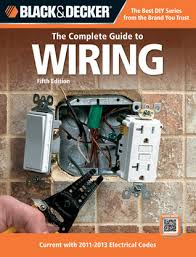 black and decker complete guide to home wiring pdf black black decker the complete guide to wiring by black decker on black and decker complete guide