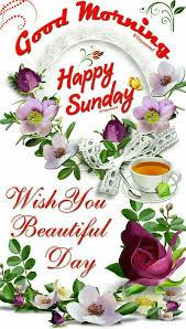Good Morning Sunday Greetings Day Of The Week Sunday Morning