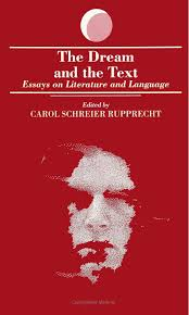 the dream and the text essays on literature and language suny the dream and the text essays on literature and language suny series in dream studies carol schreier rupprecht 9780791413623 com books