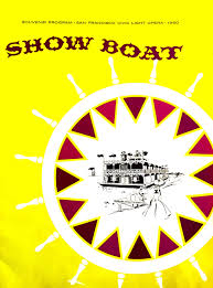 Civic Light Opera Show Boat Souvenir Program San Francisco Civic Light Opera