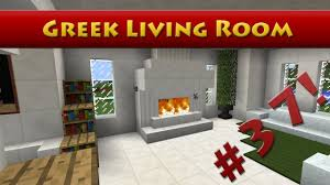 Minecraft Living Room Minecraft Tutorial 37 Greek House How To Build A Living Room