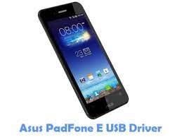 Download Asus PadFone E USB Driver ...