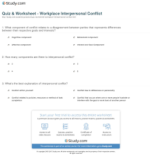 quiz worksheet workplace interpersonal conflict com print what is interpersonal conflict at work definition types examples worksheet