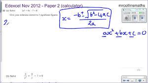 solving quadratic equations quadratic formula edexcel nov 2016 4h