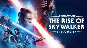 The Rise of Skywalker (Episode IX ...