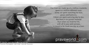 Pravs World Good Morning Quotes Best of Live One Day At A Time Rayaprolu's Weblog