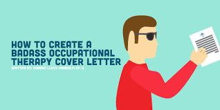 how to create a badass occupational therapy cover letter occupational therapy cover letter