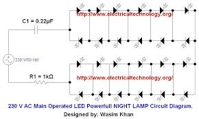 230 v 50hz ac (or 110v 60hz) main operated led powerful night lamp led circuit diagram which is positive at Led Circuit Diagrams