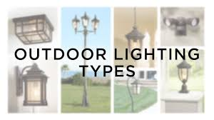 types of home lighting. Outdoor Lighting Types - Light Guide Lamps Plus Of Home