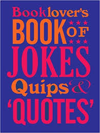Quips And Quotes Cool Booklover's Book Of Jokes Quips And Quotes David Wilkerson