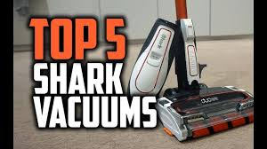 Best Shark Vacuums In 2018 Which Is The Best Shark Vacuum Cleaner