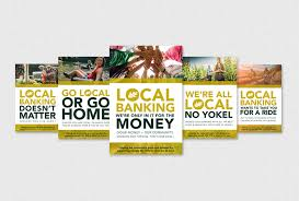 hometown bank go local caign posters