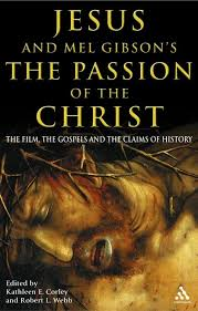 jesus and mel gibson s the passion of the christ the film the jesus and mel gibson s the passion of the christ