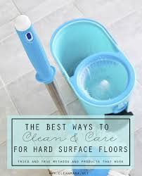 Kitchen Floor Cleaners The Best Way To Clean And Care For Hard Surface Floors Clean Mama