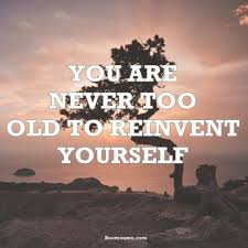 Old Quotes Unique Inspirational Quotes About Life You Are Never Too Old Refresh